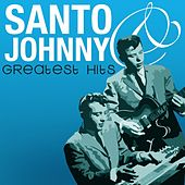 Greatest Hits by Santo and Johnny