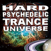 Hard Psychedelic Trance Universe V7 by Various Artists