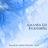 Play & Download Moods for Motion Pictures Vol 2 by Amanda Lee Falkenberg | Napster