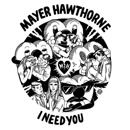 Play & Download I Need You 12' by Mayer Hawthorne | Napster