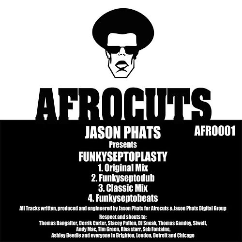 Play & Download Funkyseptoplasty by Jason Phats | Napster