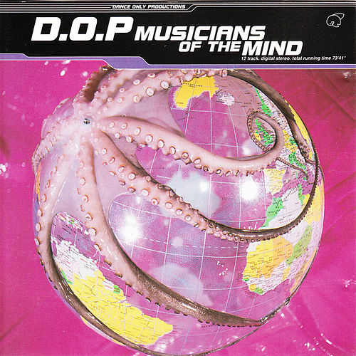 Play & Download Musicians Of The Mind by dOP | Napster