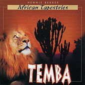 Play & Download African Tapestries - Temba by Hennie Bekker | Napster