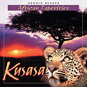 Play & Download African Tapestries - Kusasa by Hennie Bekker | Napster