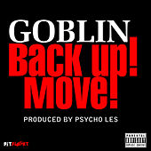Play & Download Back Up Move - Single by Goblin | Napster