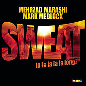 Play & Download Sweat (A La La La La Long) by Various Artists | Napster