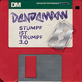 Play & Download Stumpf ist Trumpf 3.0 by Dendemann | Napster