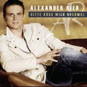 Bitte küss mich nochmal von Alexander Rier