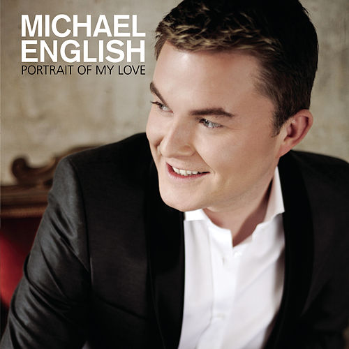 Play & Download Portrait Of My Love by Michael English | Napster