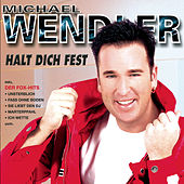 Play & Download Halt dich fest by Michael Wendler | Napster
