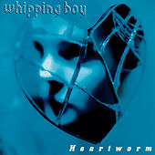 Heartworm by Whipping Boy