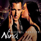 Play & Download Nina by Michael Wendler | Napster