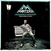 Play & Download Zum König Geboren by Marteria | Napster
