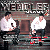 Play & Download Maximal 2 by Michael Wendler | Napster