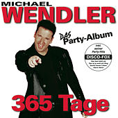 Play & Download 365 Tage by Michael Wendler | Napster