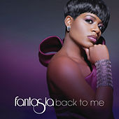 Play & Download Back To Me by Fantasia | Napster
