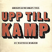 Play & Download Upp till kamp! by Various Artists | Napster