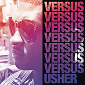 Play & Download Versus by Usher | Napster