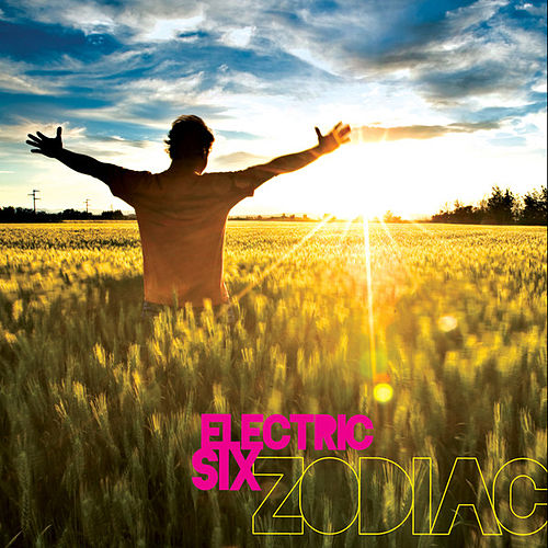 Zodiac von Electric Six