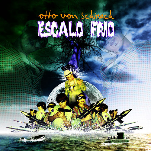 Play & Download Escalo Frio by Otto Von Schirach | Napster