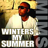 Play & Download Winters My Summer by Mims | Napster