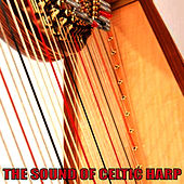 Play & Download The Sound of Celtic Harp by Claire Hamilton | Napster
