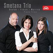 Play & Download Dvorak, Fibich & Martinu: Piano Trios by Smetana Trio | Napster