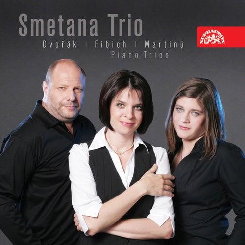 Dvorak, Fibich & Martinu: Piano Trios by Smetana Trio
