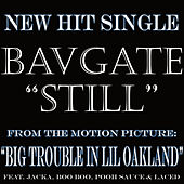 Play & Download Still - Single by Bavgate | Napster