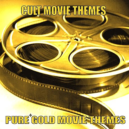 Play & Download Pure Gold Movie Themes - Cult Movie Themes by Various Artists | Napster