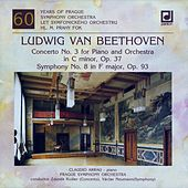 Beethoven: Piano Concerto No. 3, Symphony No. 8 by Claudio Arrau