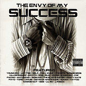 Play & Download The Envy of My Success by Young Dru | Napster