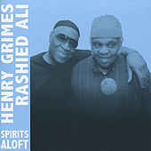 Play & Download Spirits Aloft by Henry Grimes | Napster