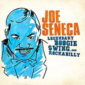 Play & Download Legendary Swing, Boogie And Rockabilly (Digitally Remastered) - EP by Joe Seneca | Napster