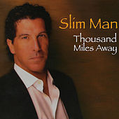 Play & Download Thousand Miles Away by Slim Man | Napster