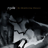 Play & Download Re-Membering Dwayne by Psyche | Napster