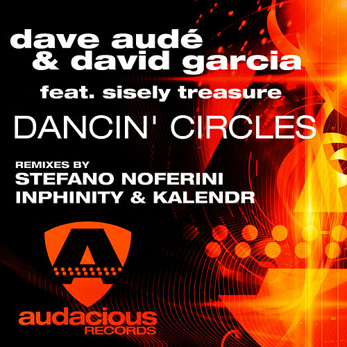 Dancin' Circles by Dave Aude