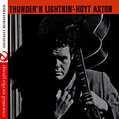 Thunder 'N Lightnin' (Digitally Remastered) by Hoyt Axton
