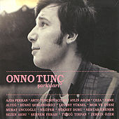 Play & Download Onno Tunc Sarkilari by Various Artists | Napster