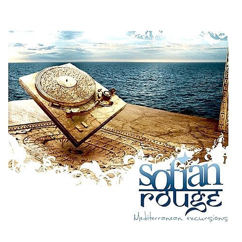 Play & Download Mediterranen Excursions (Digitally Remastered) by Sofian Rouge | Napster