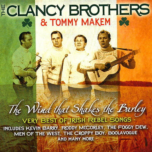 Play & Download Very Best Of Irish Rebel Songs by The Clancy Brothers | Napster