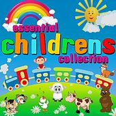 Play & Download Essential Childrens Collection (Digitally Remastered) by Various Artists | Napster