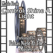 Music From: Control, Shine A Light & Nowhere Boy by Friday Night At The Movies