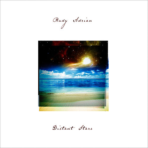 Play & Download Distant Stars by Rudy Adrian | Napster