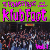 Stompin' at the Klub Foot, Vol. 1 by Various Artists