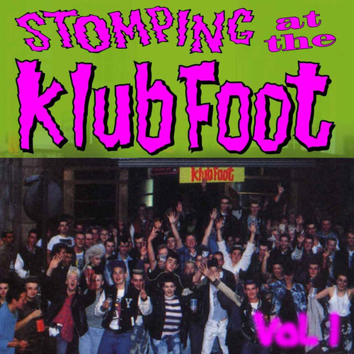 Play & Download Stompin' at the Klub Foot, Vol. 1 by Various Artists | Napster