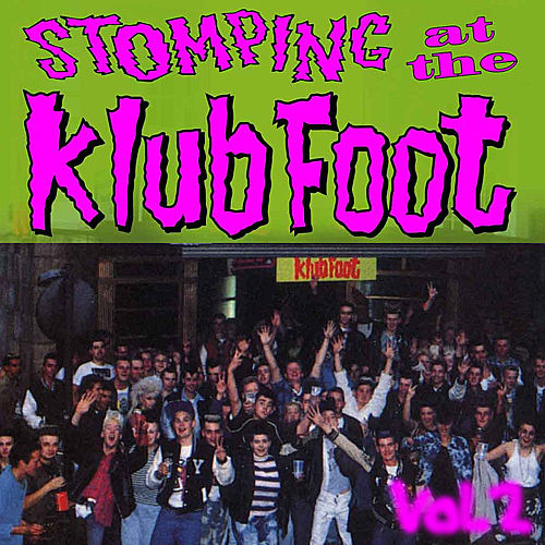Play & Download Stompin' at the Klub Foot, Vol. 2 by Various Artists | Napster