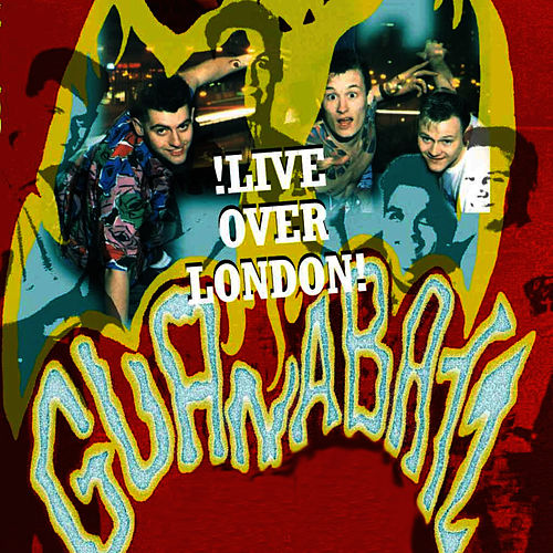 Play & Download Live Over London by The Guana Batz | Napster