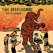 Play & Download Species Bender by The Brokedowns | Napster