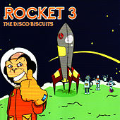 Play & Download Rocket 3 by The Disco Biscuits | Napster